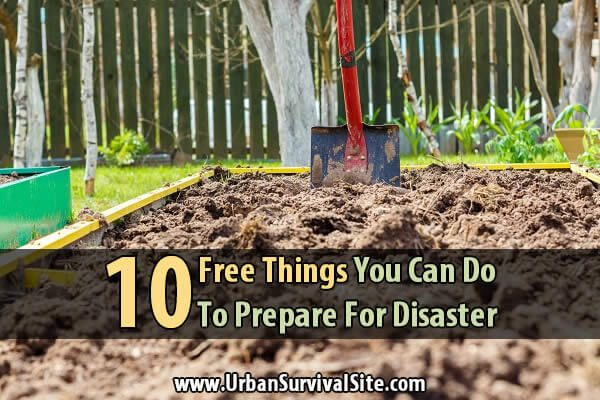 10 Free Things You Can Do To Prepare For Disaster