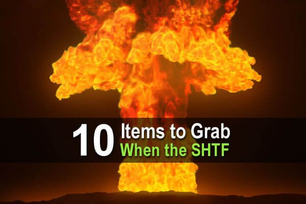 10 Items to Grab When The SHTF