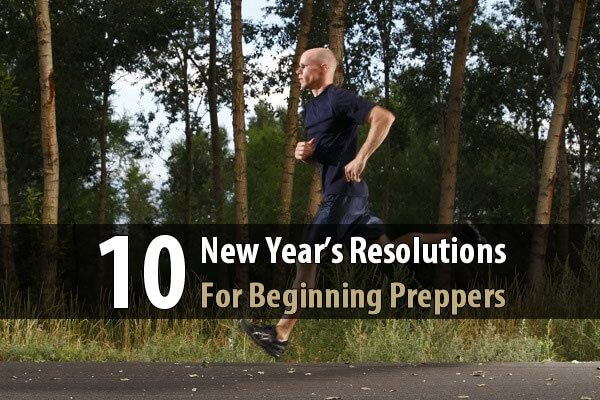 10 New Year's Resolutions for Beginning Preppers