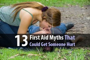 13 First Aid Myths That Could Get Someone Hurt (Or Worse)