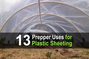 13 Prepper Uses for Plastic Sheeting