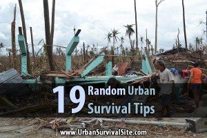 19 Random Urban Survival Tips