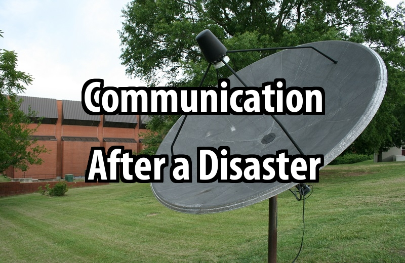 Communication After a Disaster