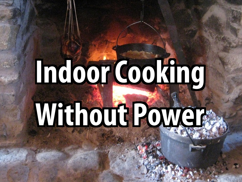 Indoor Cooking Without Power