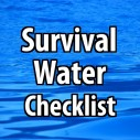 Survival Water Checklist