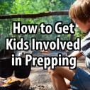 Get Kids Involved in prepping