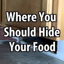 Where You Should Hide Your Food