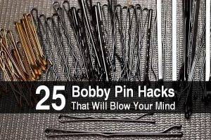 25 Bobby Pin Hacks That Will Blow Your Mind