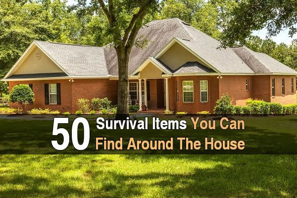 50 Survival Items You Can Find Around The House