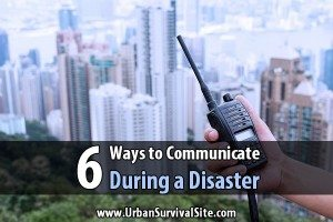 6 Ways to Communicate During a Disaster
