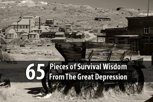 65 Pieces Of Survival Wisdom From The Great Depression