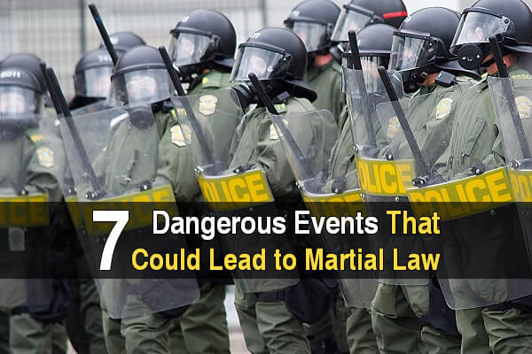 7 Dangerous Events That Could Lead to Martial Law