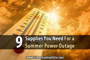 9 Supplies You Need for a Summer Power Outage