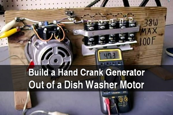 Build a Hand Crank Generator Out of a Dish Washer Motor