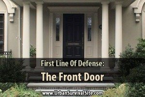 First Line of Defense: The Front Door