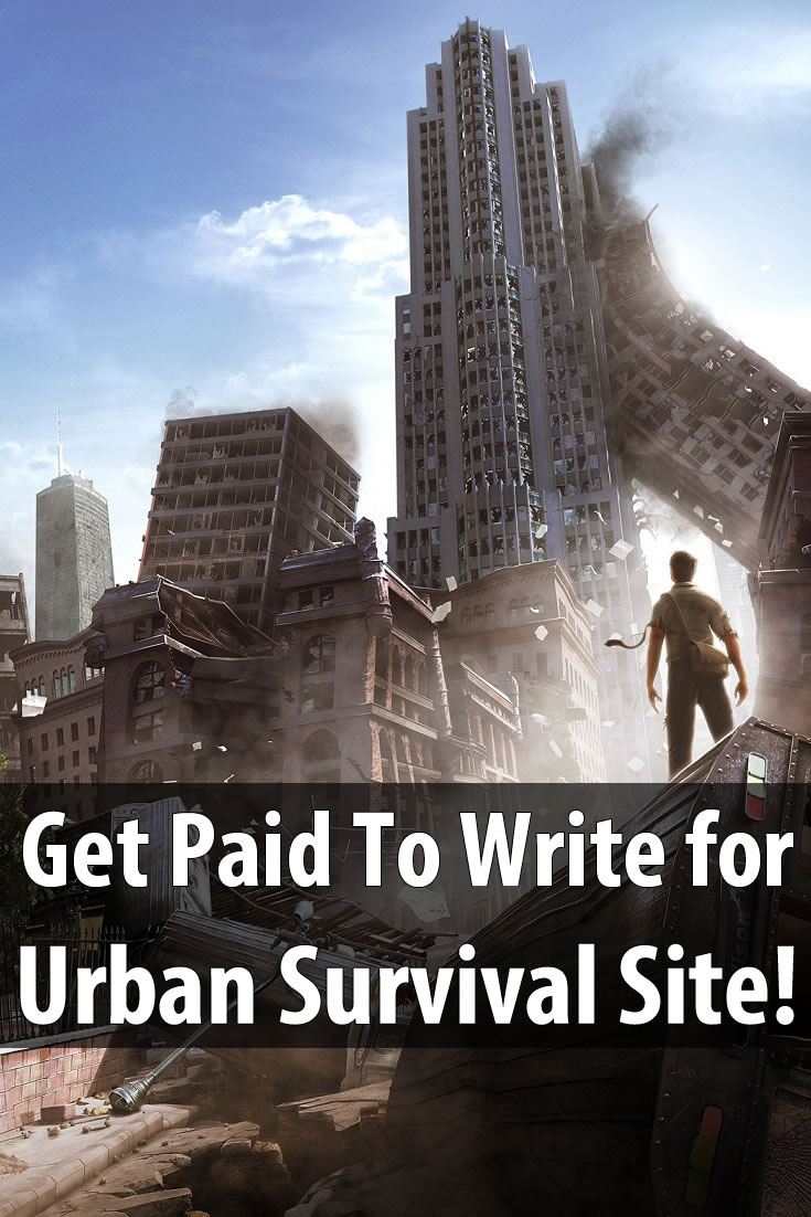 Get Paid to Write For Urban Survival Site
