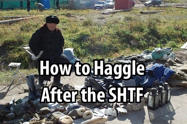 How to Haggle After the SHTF
