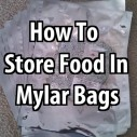 How to Store Food in Mylar Bags
