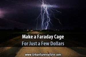 Make a Faraday Cage For Just a Few Dollars