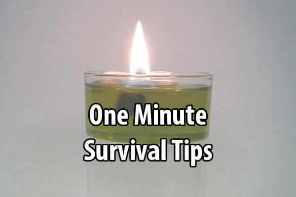 One Minute Survival Tips
