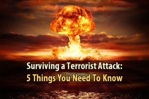 Surviving a Terrorist Attack: 5 Things You Need To Know