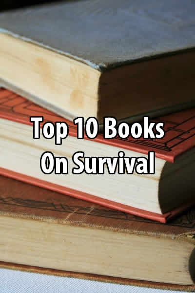 Top 10 Books on Survival