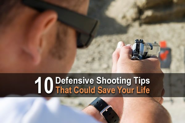 10 Defensive Shooting Tips That Could Save Your Life