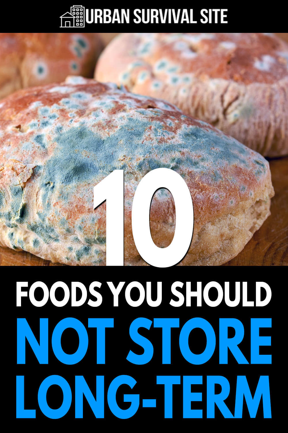 10 Foods You Should NOT Store Long-Term