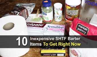 10 Inexpensive SHTF Barter Items To Get Right Now