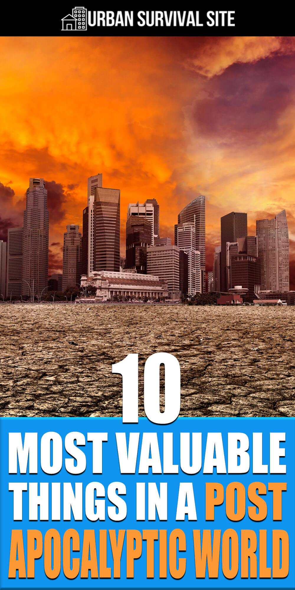 10 Most Valuable Things In A Post-Apocalyptic World