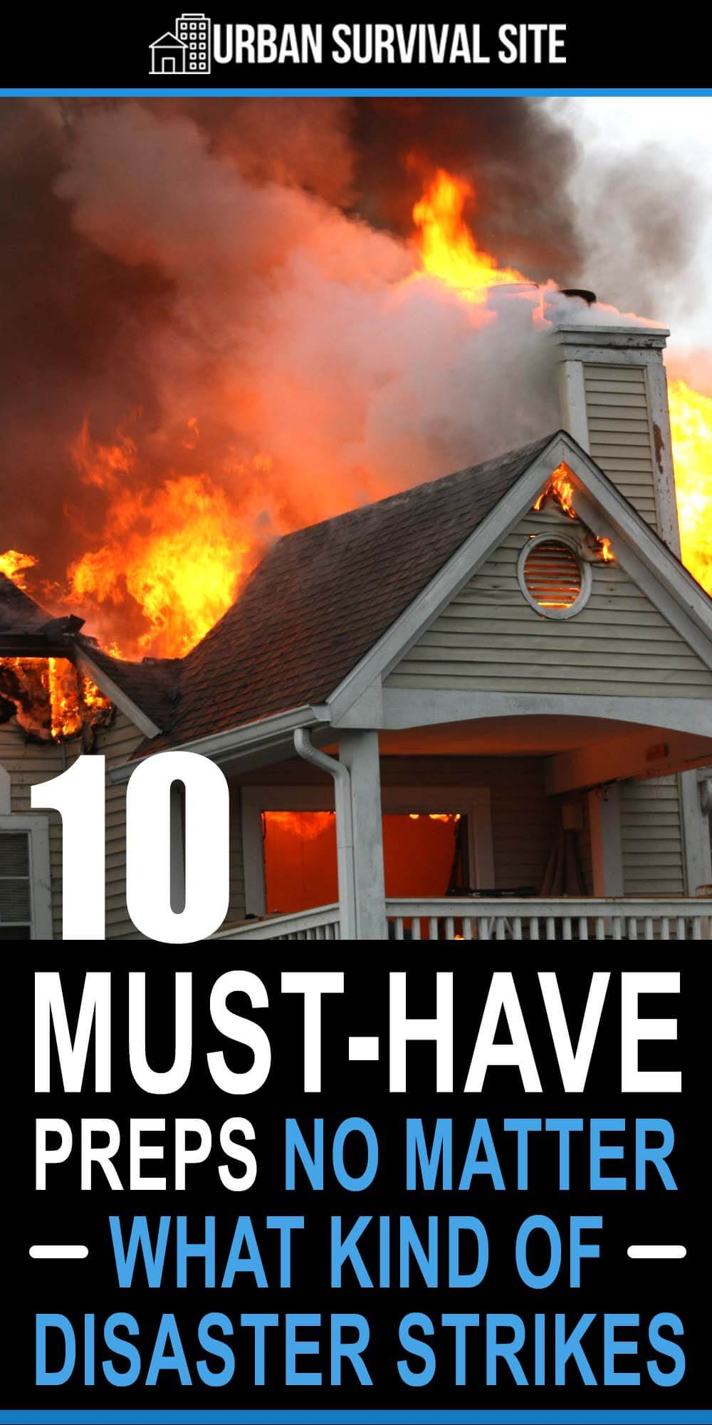 10 Must-Have Preps No Matter What Kind Of Disaster Strikes