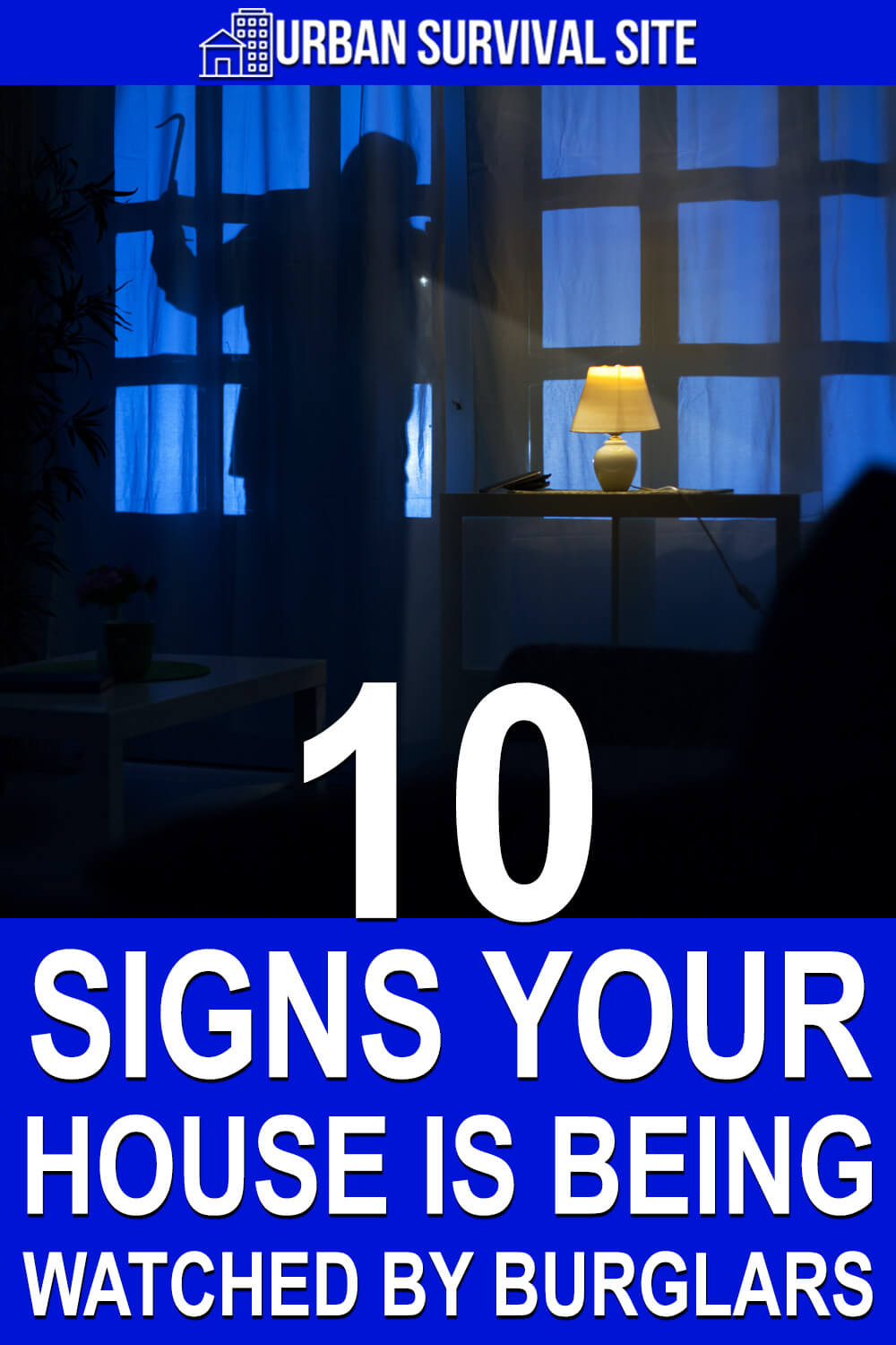 10 Signs Your House Is Being Watched By Burglars