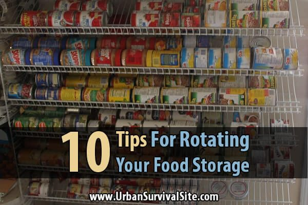 10 Tips For Rotating Your Food Storage