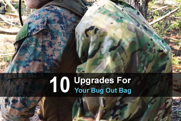 10 Upgrades For Your Bug Out Bag
