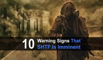 10 Warning Signs That SHTF Is Imminent