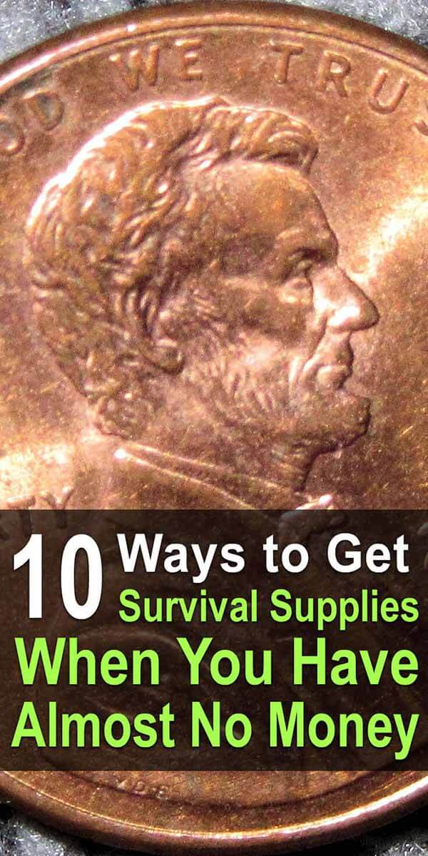 10 Ways to Get Survival Supplies When You Have Almost No Money