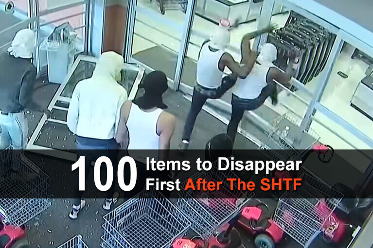 100 Items to Disappear First After The SHTF