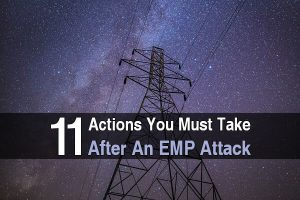 11 Actions You Must Take After an EMP Attack