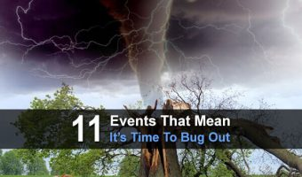11 Events That Mean It's Time To Bug Out