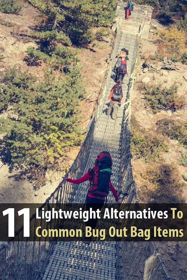 11 Lightweight Alternatives To Common Bug Out Bag Items