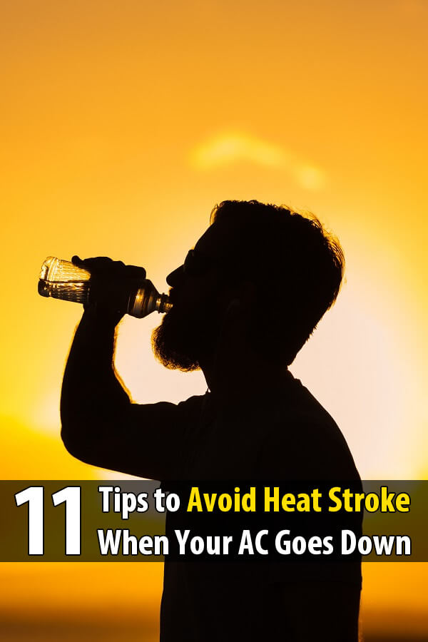 11 Tips To Avoid Heat Stroke When Your AC Goes Down