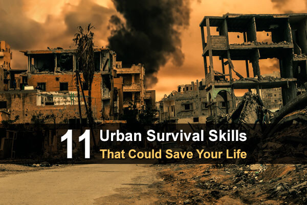 11 Urban Survival Skills That Could Save Your Life
