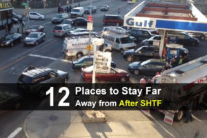 12 Places To Stay Far Away From After SHTF