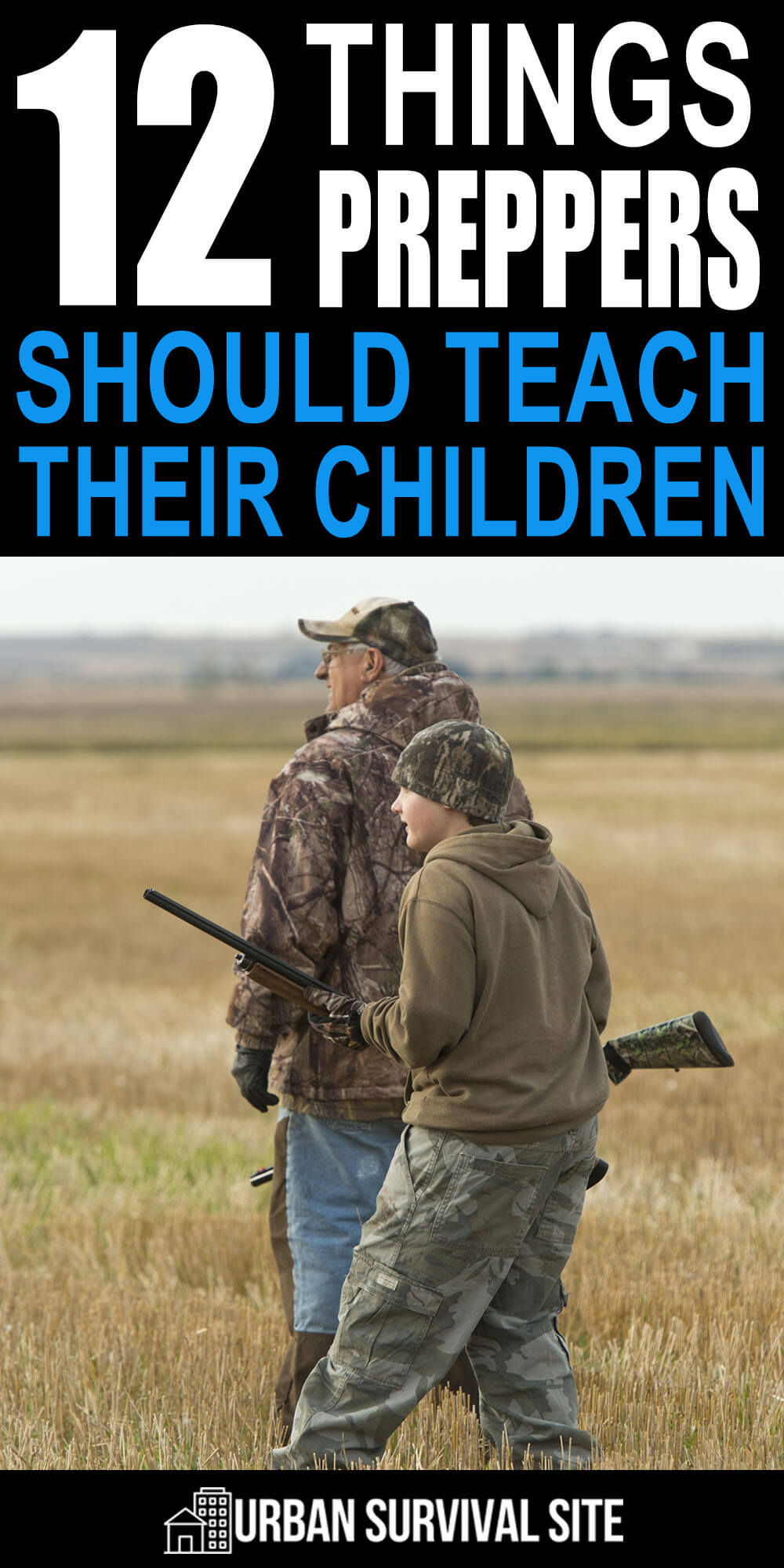 12 Things Preppers Should Teach Their Children