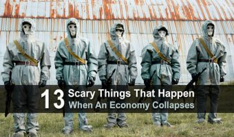 13 Scary Things that Happen When an Economy Collapses