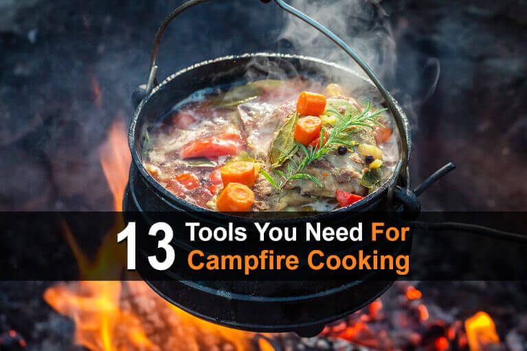 13 Tools You Need for Campfire Cooking