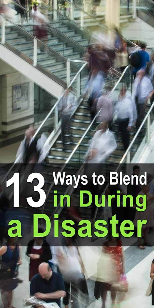 13 Ways to Blend in During a Disaster