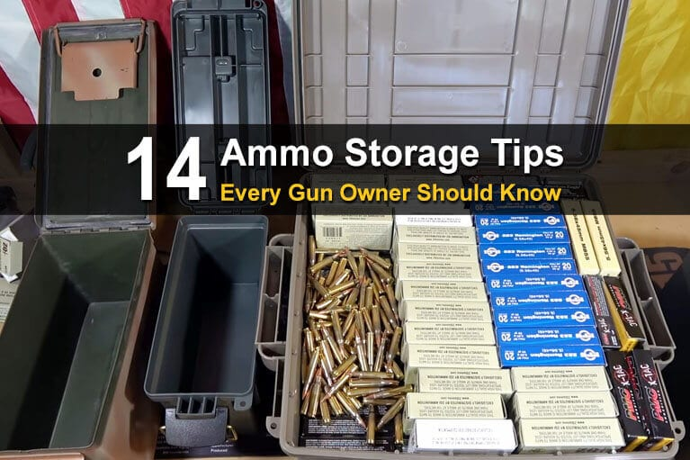 14 Ammo Storage Tips Every Gun Owner Should Know