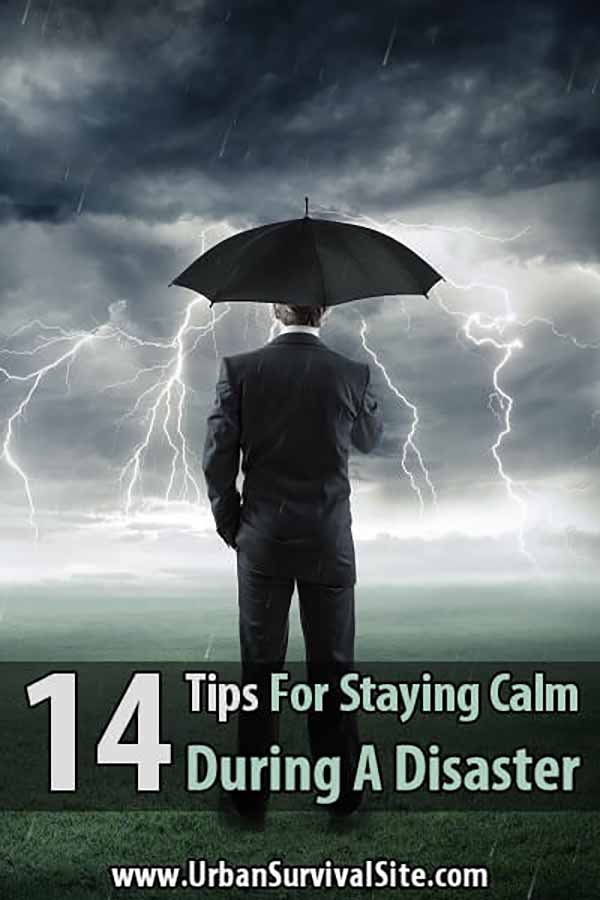 14 Tips For Staying Calm During A Disaster