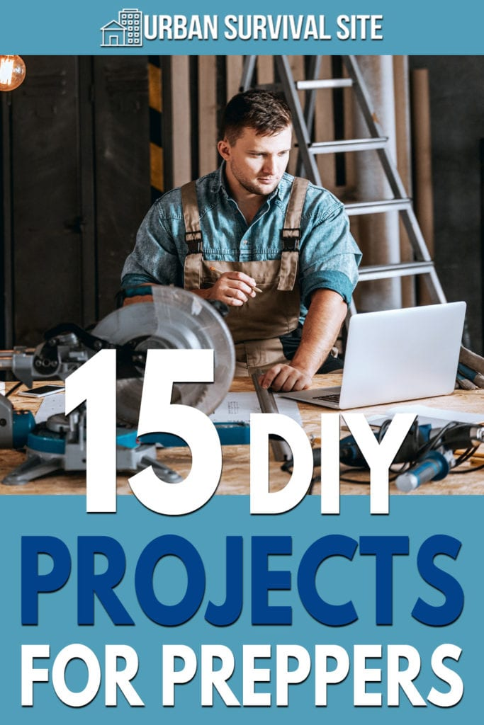 15 DIY Projects for Preppers